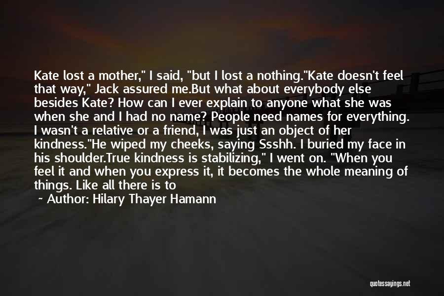 Jack Kate Lost Quotes By Hilary Thayer Hamann