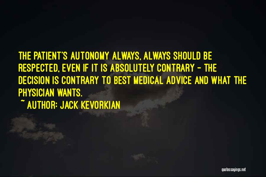 Jack Kevorkian Quotes 1011310