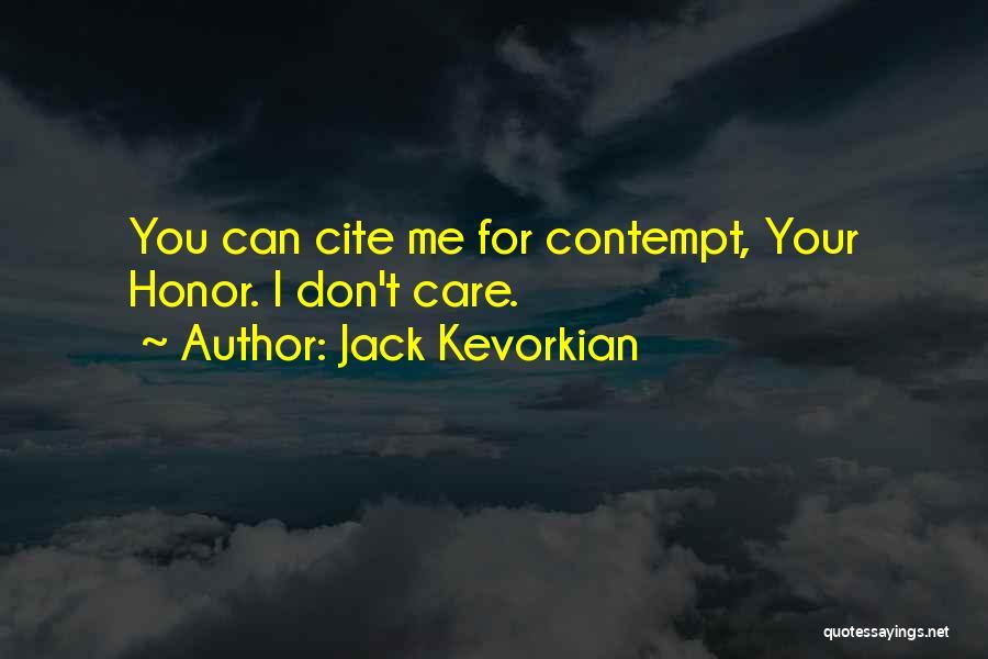 Jack Kevorkian Quotes 1105740