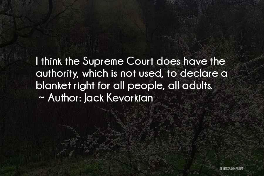Jack Kevorkian Quotes 1154019