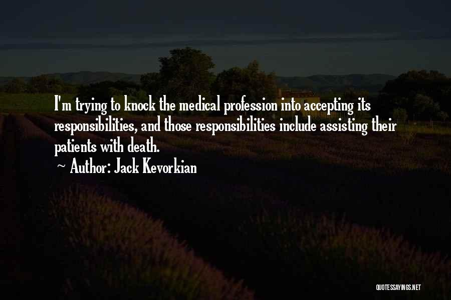 Jack Kevorkian Quotes 1523143