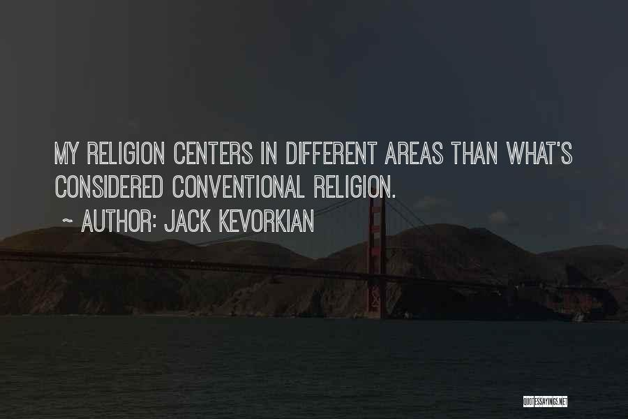 Jack Kevorkian Quotes 1611087