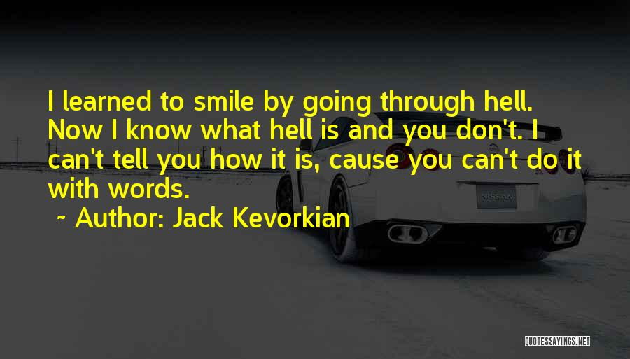 Jack Kevorkian Quotes 1638234