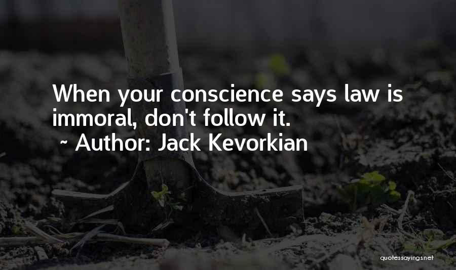 Jack Kevorkian Quotes 1701337