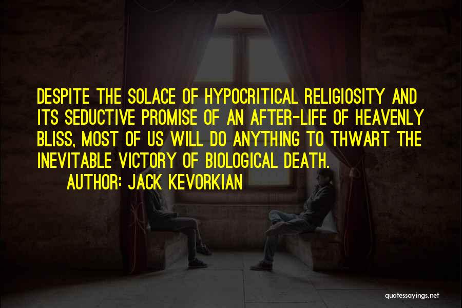 Jack Kevorkian Quotes 170540