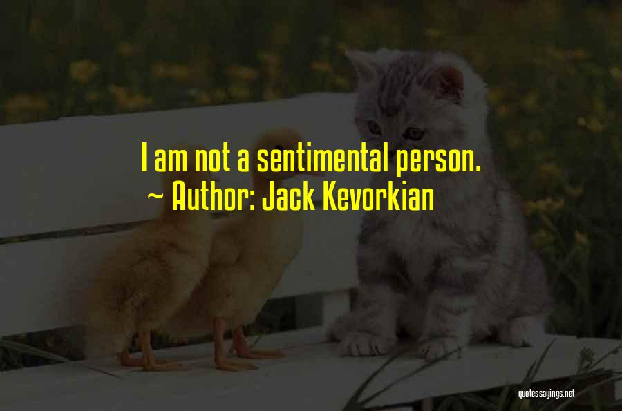 Jack Kevorkian Quotes 1817210