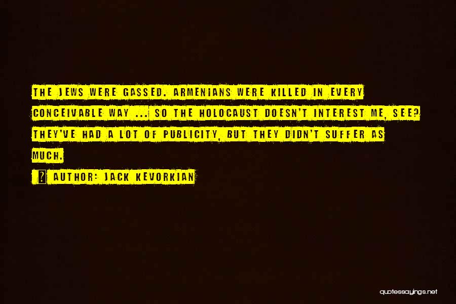 Jack Kevorkian Quotes 1942504