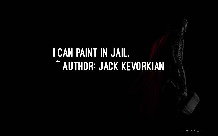 Jack Kevorkian Quotes 2007783