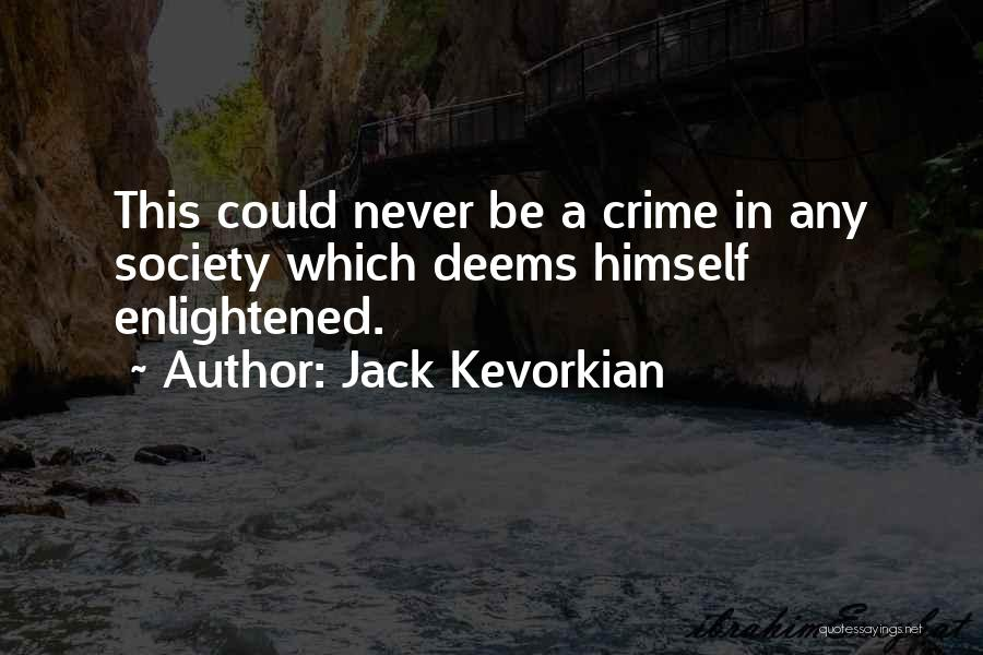 Jack Kevorkian Quotes 2132003