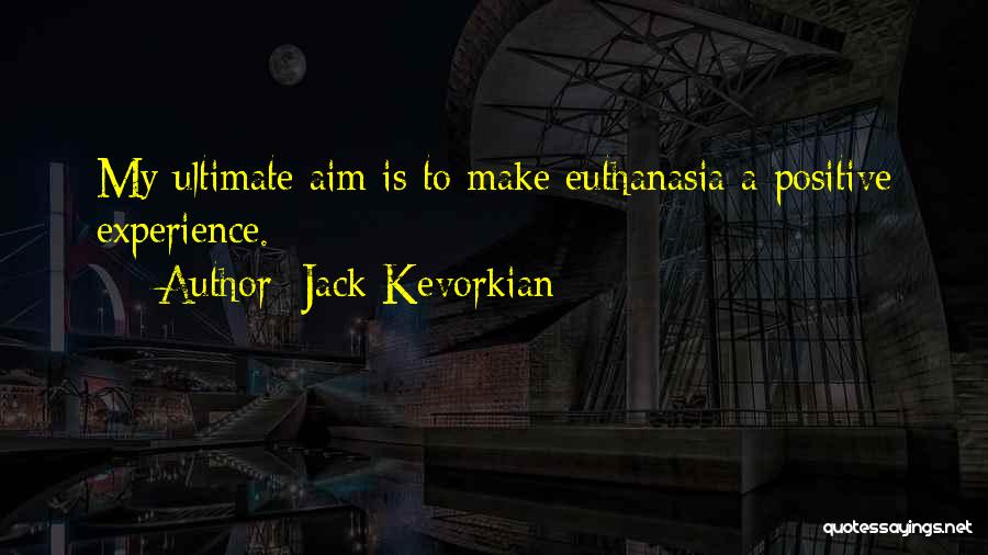 Jack Kevorkian Quotes 218942