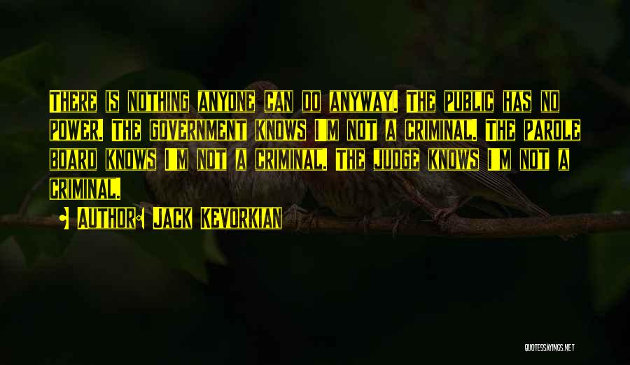 Jack Kevorkian Quotes 254898