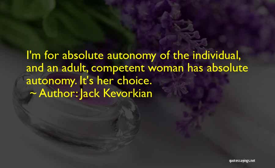 Jack Kevorkian Quotes 469850