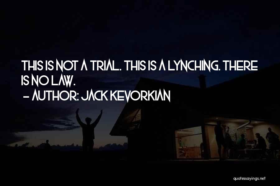 Jack Kevorkian Quotes 563185