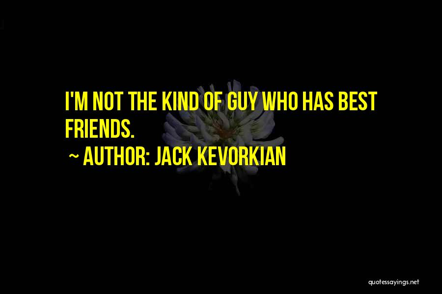 Jack Kevorkian Quotes 622040