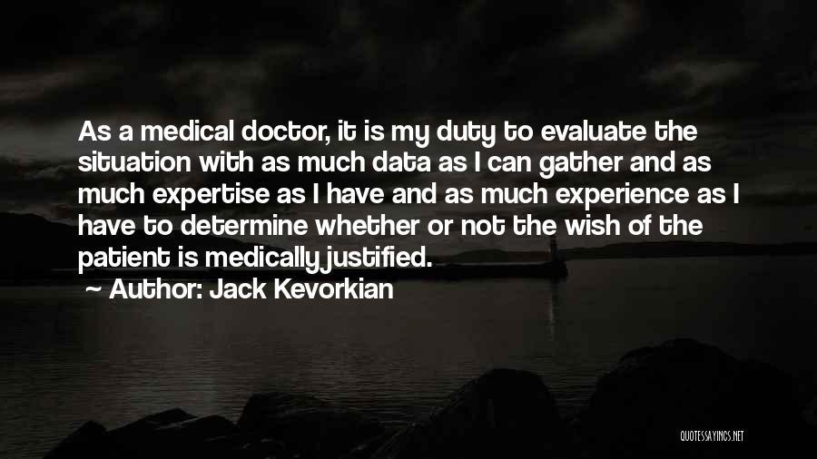 Jack Kevorkian Quotes 699831