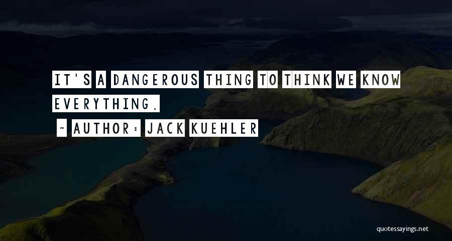 Jack Kuehler Quotes 1056127
