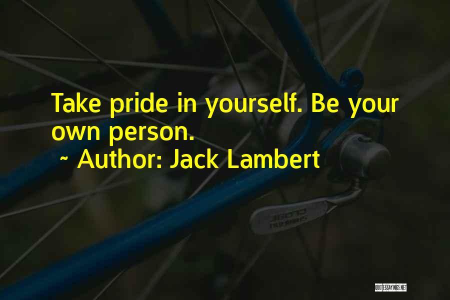 Jack Lambert Quotes 1483479