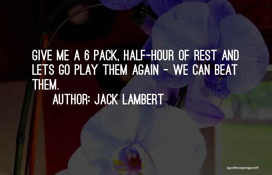 Jack Lambert Quotes 2085742