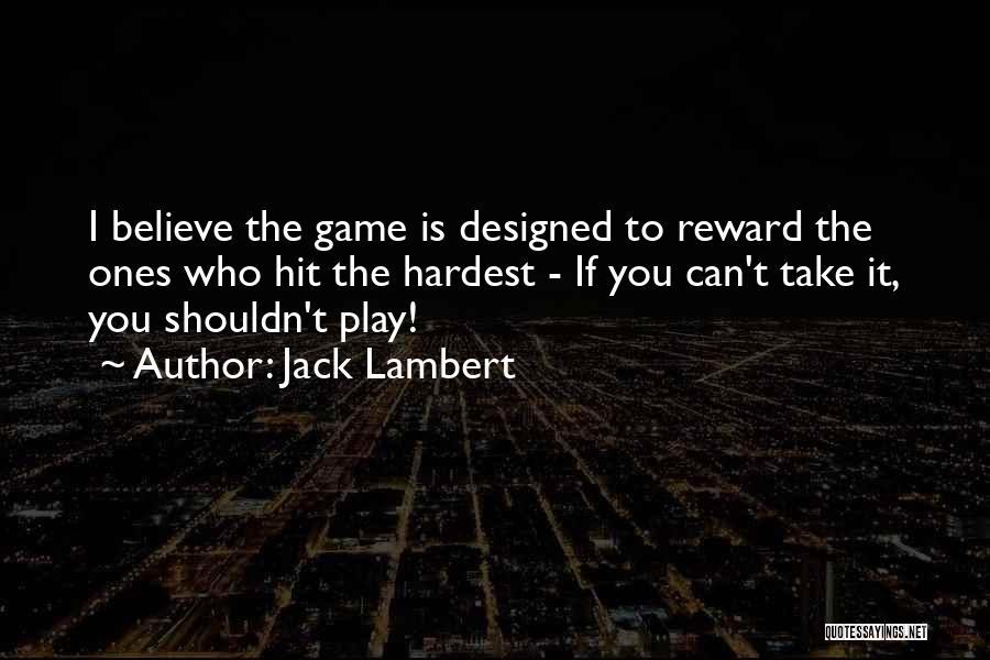 Jack Lambert Quotes 510546