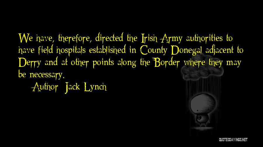 Jack Lynch Quotes 1147163