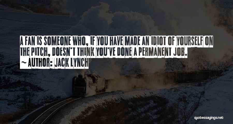 Jack Lynch Quotes 1399018