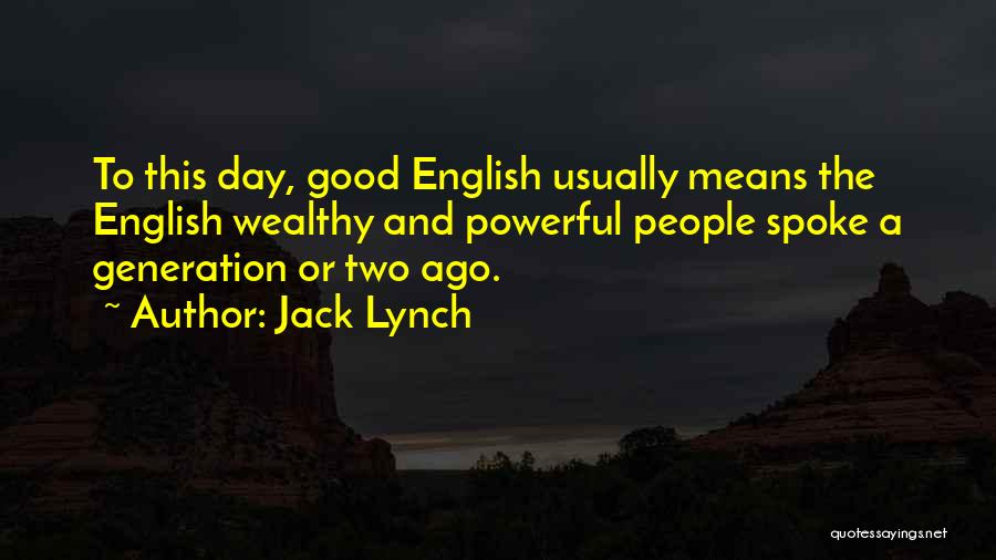 Jack Lynch Quotes 2187121
