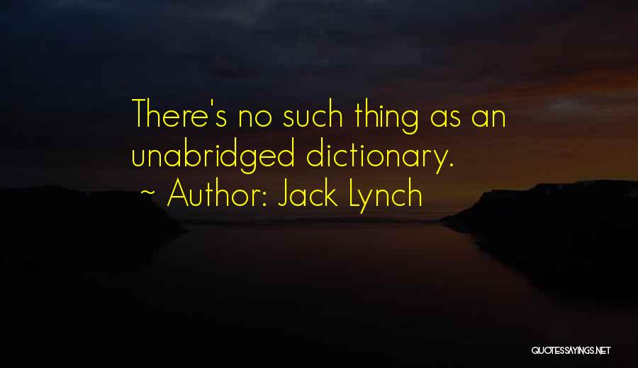 Jack Lynch Quotes 511257