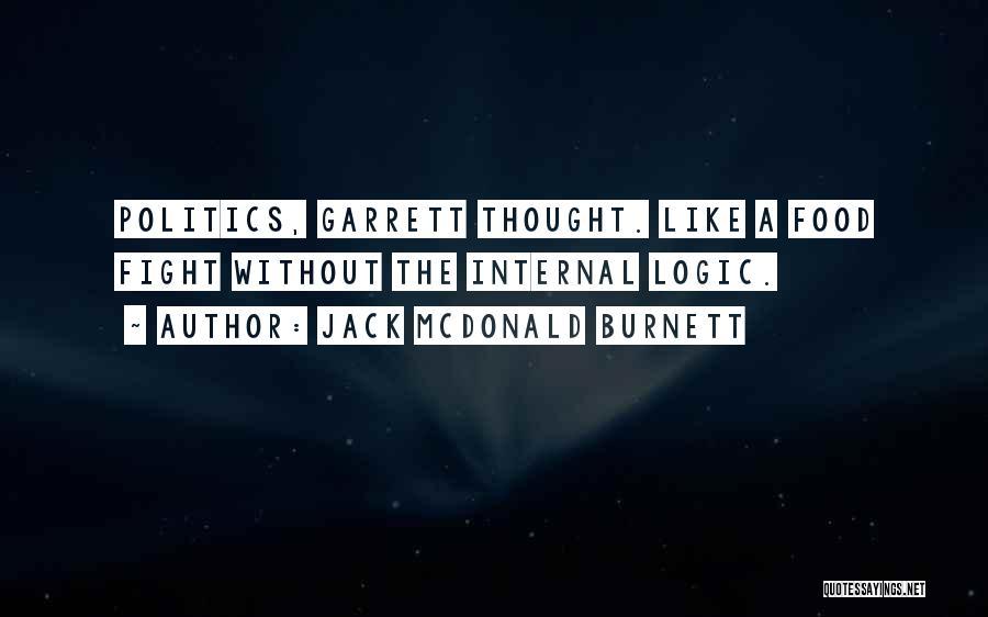 Jack McDonald Burnett Quotes 1809675