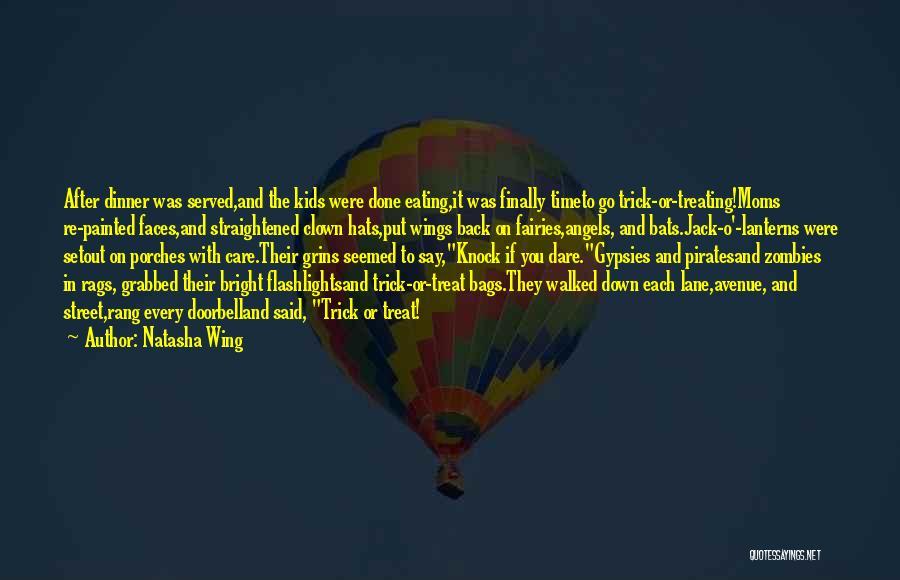 Jack O Lanterns Quotes By Natasha Wing