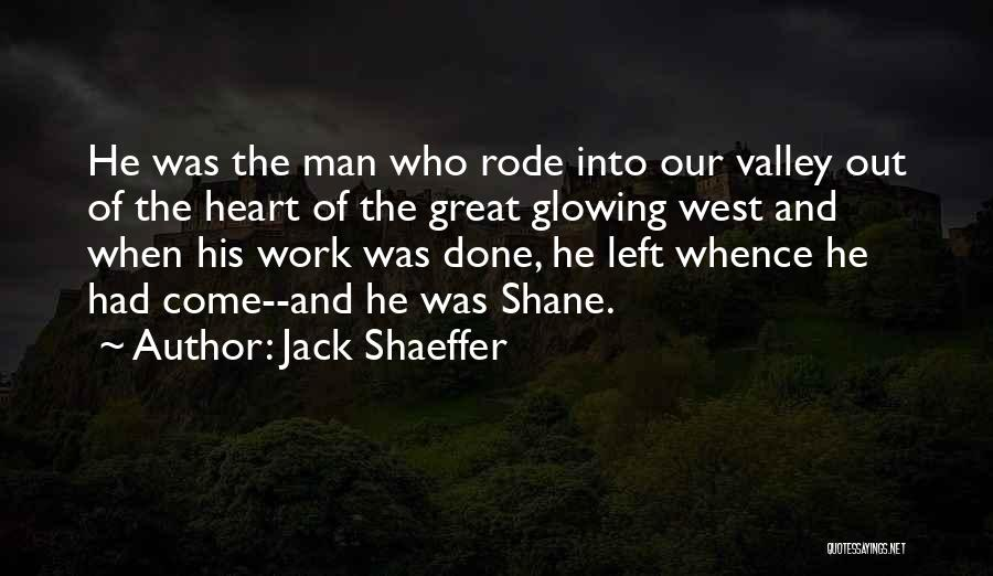 Jack Shaeffer Quotes 1129688