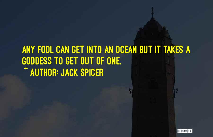 Jack Spicer Quotes 1460462