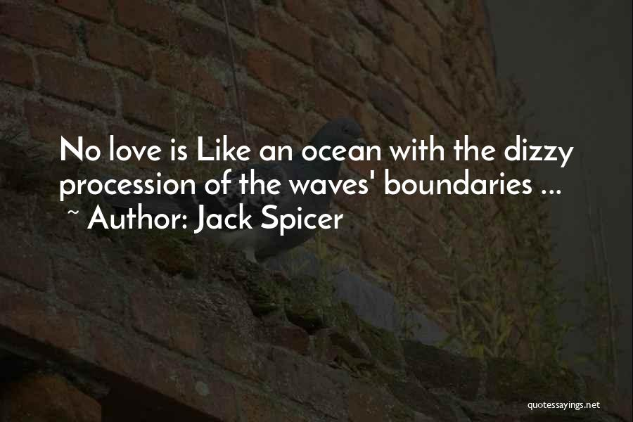 Jack Spicer Quotes 1881263