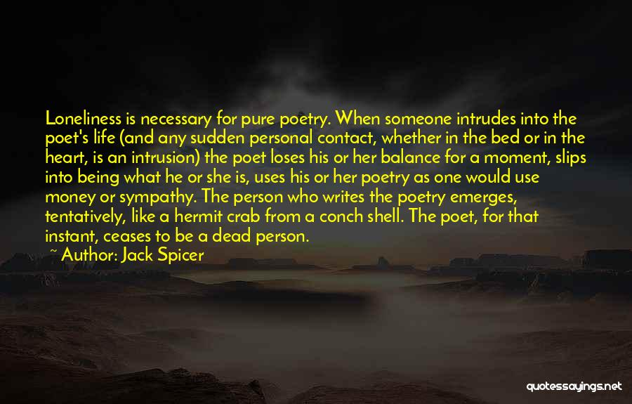 Jack Spicer Quotes 662350