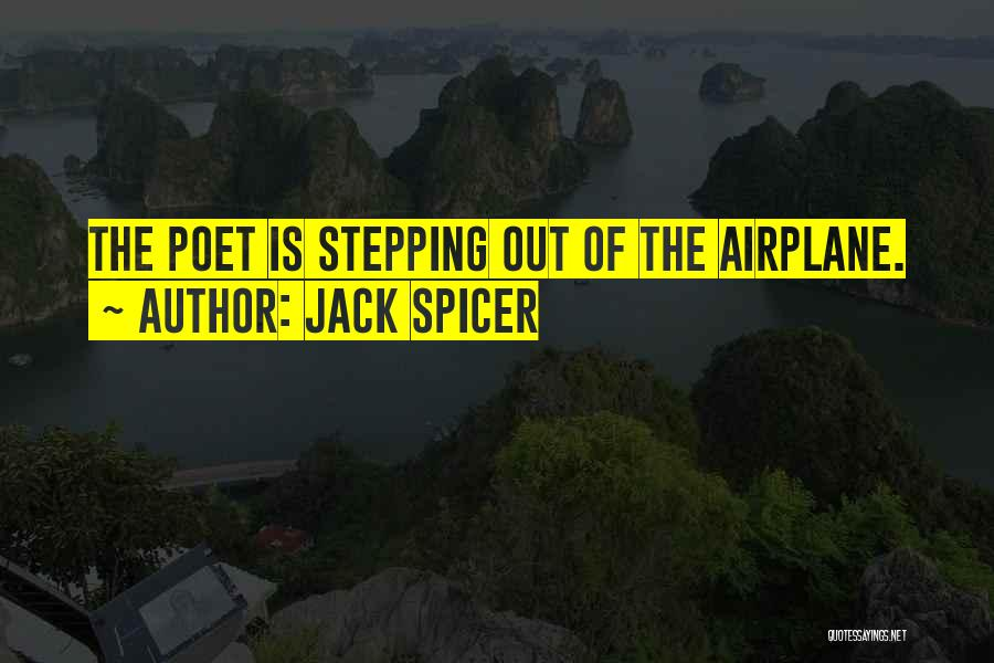Jack Spicer Quotes 733204