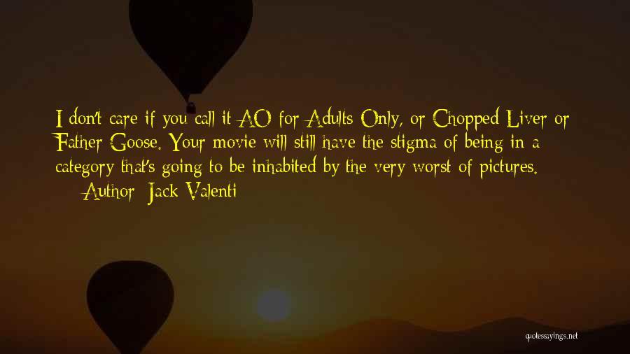 Jack Valenti Quotes 1191842