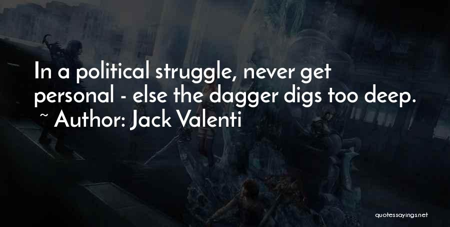 Jack Valenti Quotes 1283647