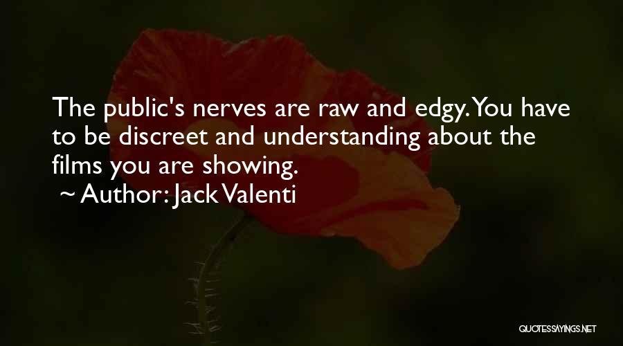 Jack Valenti Quotes 1285179
