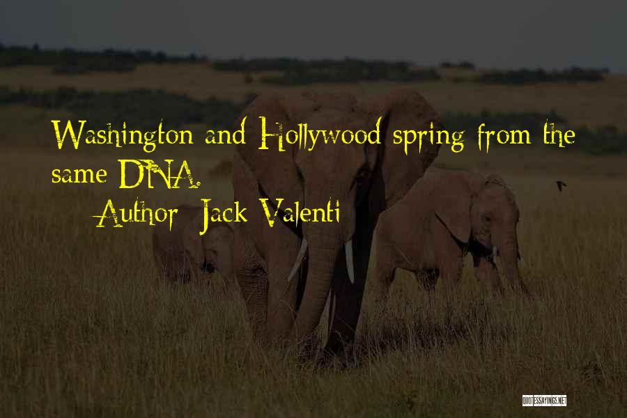 Jack Valenti Quotes 1382430