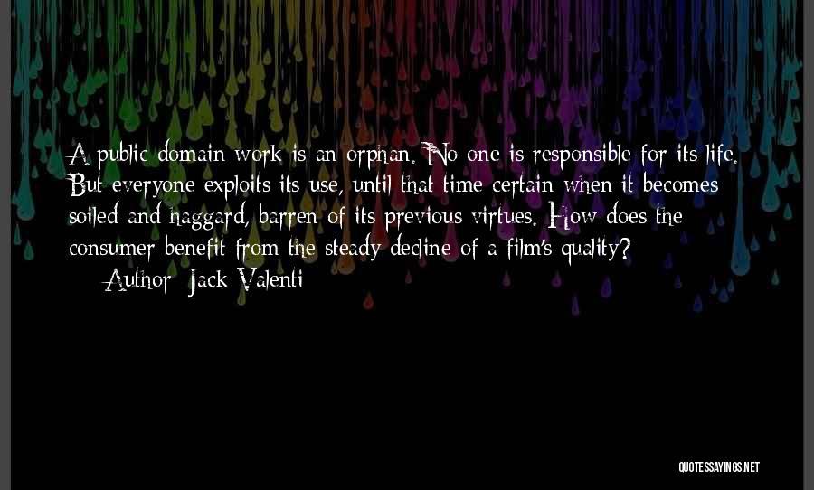Jack Valenti Quotes 1515185