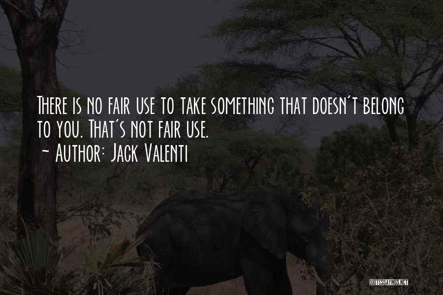 Jack Valenti Quotes 1613583