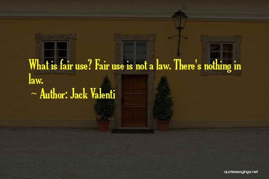 Jack Valenti Quotes 1735316