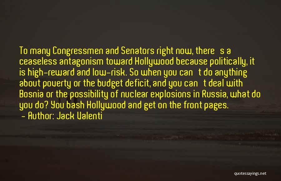 Jack Valenti Quotes 1848534
