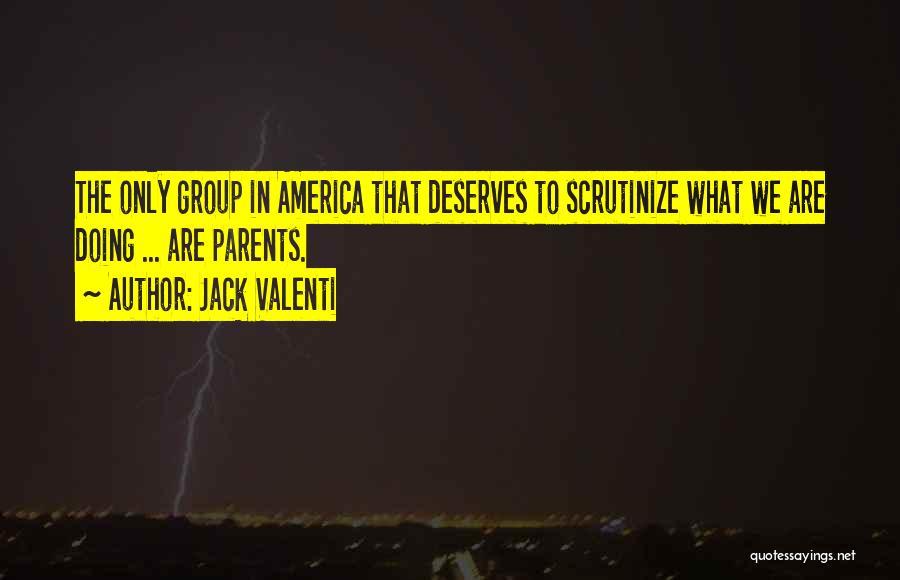 Jack Valenti Quotes 2121224