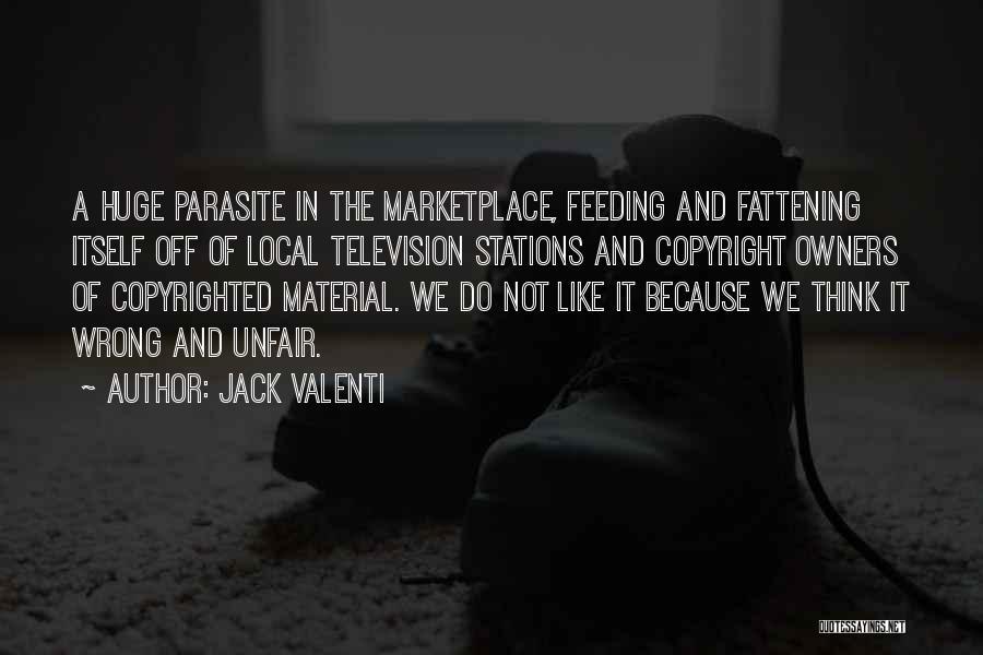 Jack Valenti Quotes 2168727