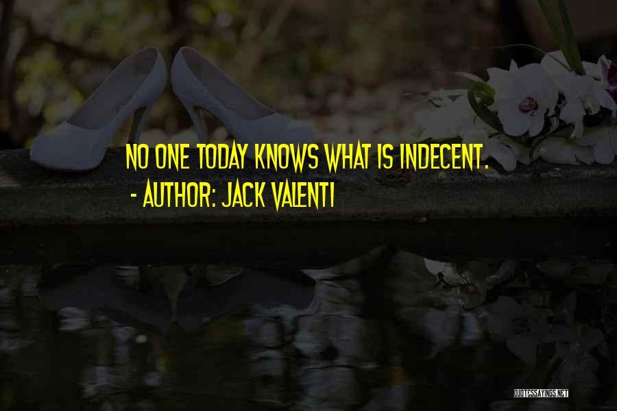 Jack Valenti Quotes 886950