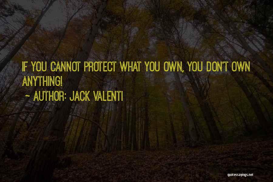 Jack Valenti Quotes 986676