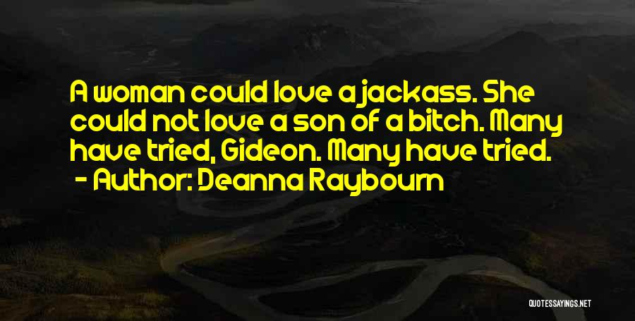 Jackass 2 Quotes By Deanna Raybourn