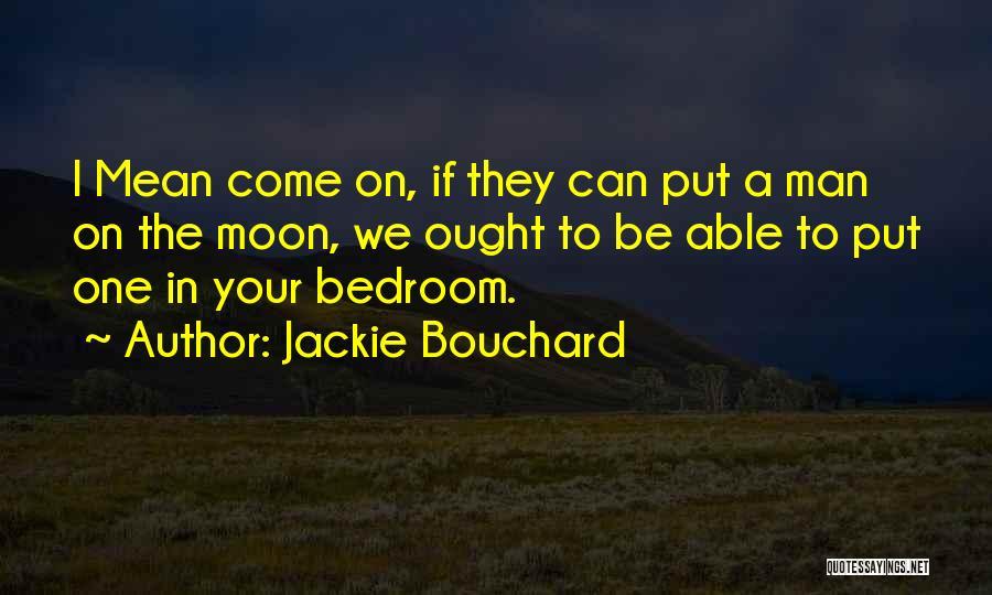 Jackie Bouchard Quotes 1280651