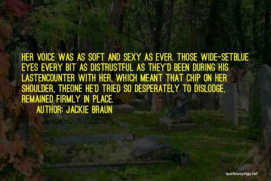 Jackie Braun Quotes 391788