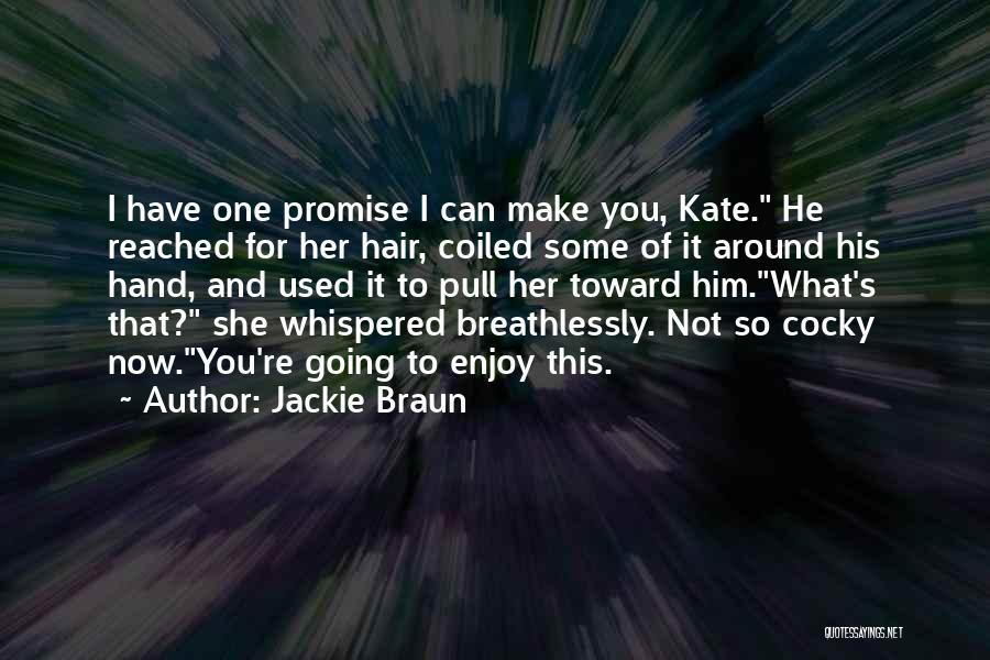 Jackie Braun Quotes 417771